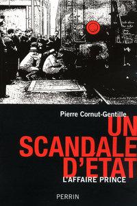 UN SCANDALE D'ETAT L'AFFAIRE PRINCE