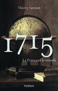 1715 - LA FRANCE ET LE MONDE