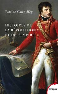 HISTOIRES DE LA REVOLUTION ET DE L'EMPIRE