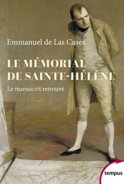 Le memorial de sainte-helene - le manuscrit retrouve