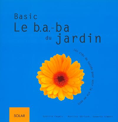 BASIC LE B A BA DU JARDIN