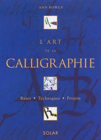 L'ART DE LA CALLIGRAPHIE - COFFRET