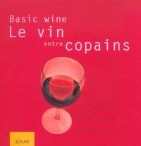BASIC WINE, LE VIN ENTRE COPAINS