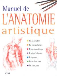 MANUEL DE L ANATOMIE ARTISTIQUE