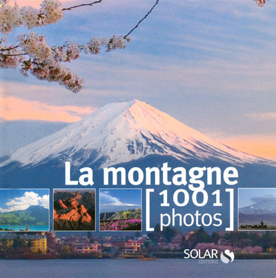 MONTAGNES EN 1001 PHOTOS