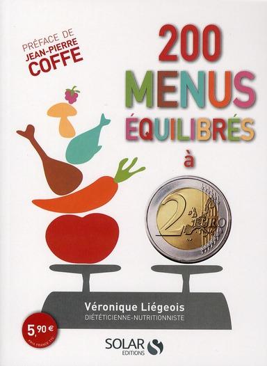 200 MENUS EQUILIBRES A 2 EUROS