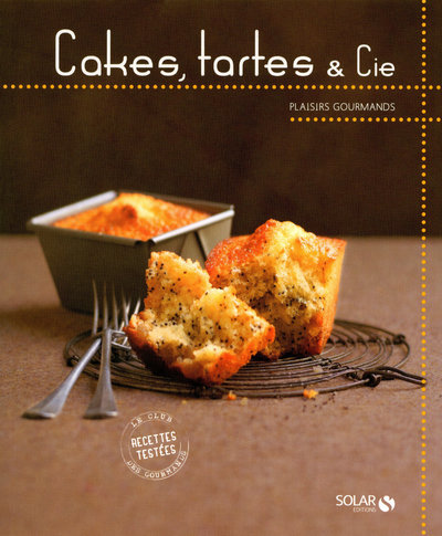 CAKES  TARTES & CIE - PLAISIRS GOURMANDS