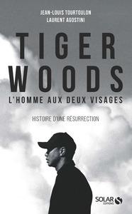 TIGER WOODS - L'HOMME AUX DEUX VISAGES