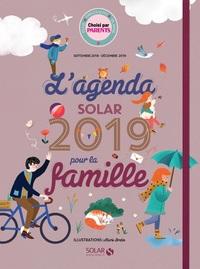 L'AGENDA SOLAR 2019 POUR LA FAMILLE - SEPTEMBRE 2018 - DECEMBRE 2019