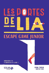 LES PORTES DE LIA - ESCAPE GAME JUNIOR