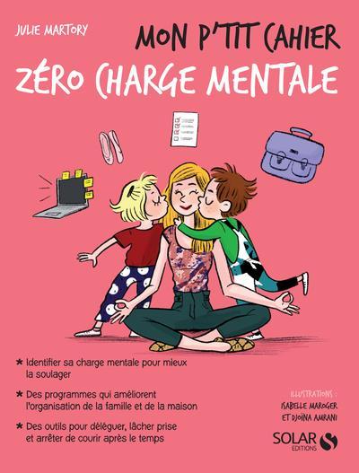 MON P'TIT CAHIER - ZERO CHARGE MENTALE