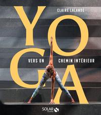 YOGA - VERS UN CHEMIN INTERIEUR