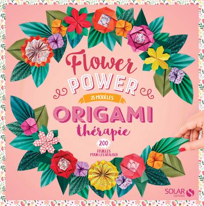 ORIGAMI THERAPIE FLOWER POWER
