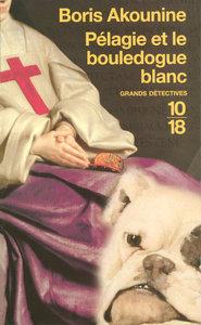 PELAGIE ET LE BOULEDOGUE BLANC - VOL01