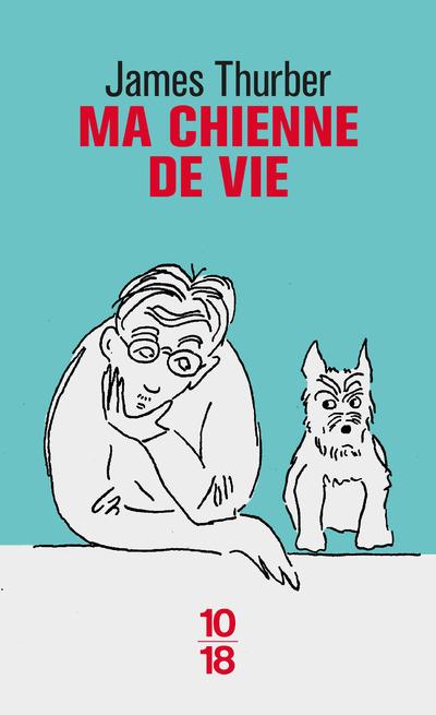 MA CHIENNE DE VIE