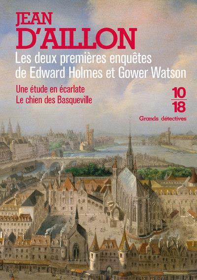 Les premieres enquetes d'edward holmes et gower watson - big book