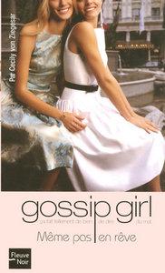GOSSIP GIRL - NUMERO 9 MEME PAS EN REVE -POCHE- - VOL09