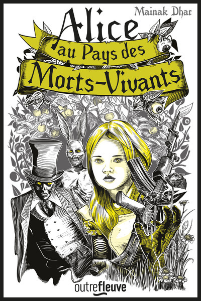 ALICE AU PAYS DES MORTS-VIVANTS - TOME 1 - VOL1
