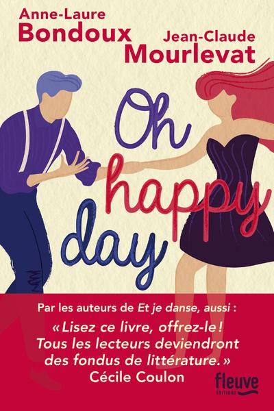 ET JE DANSE, AUSSI - OH HAPPY DAY - VOL02