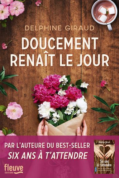 DOUCEMENT RENAIT LE JOUR