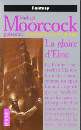 LA GLOIRE D'ELRIC - TOME 2
