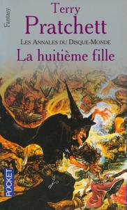 LES ANNALES DU DISQUE-MONDE - TOME 3 LA HUITIEME FILLE - VOL03