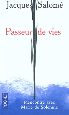 PASSEURS DE VIESRENCONTRE AVEC MARIE DE SOLEMNE