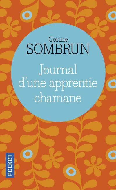 JOURNAL D'UNE APPRENTIE CHAMANE