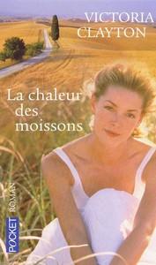 LA CHALEUR DES MOISSONS