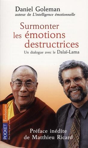 SURMONTER LES EMOTIONS DESTRUCTRICES