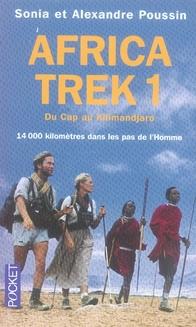 AFRICA TREK - TOME 1 DU CAP AU KILIMANDJARO - VOL01