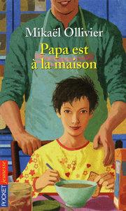 PAPA EST A LA MAISON