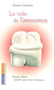 LA VOIE DE L'AMOUREUX