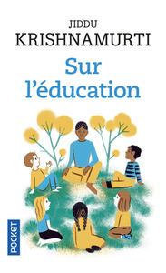 SUR L'EDUCATION