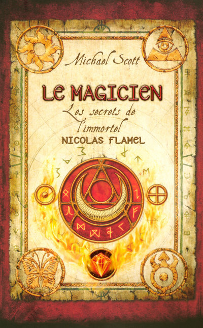 2. LES SECRETS DE L'IMMORTEL NICOLAS FLAMEL - LE MAGICIEN