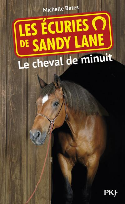 4. LES ECURIES DE SANDY LANE : LE CHEVAL DE MINUIT