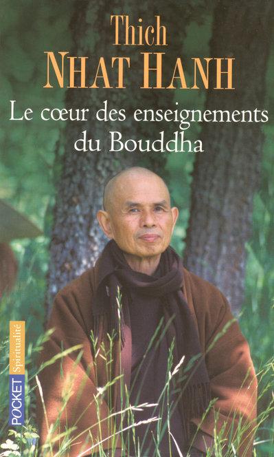 LE COEUR DES ENSEIGNEMENTS DU BOUDDHA