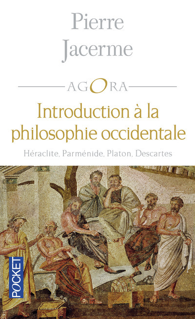 INTRODUCTION A LA PHILOSOPHIE OCCIDENTALE
