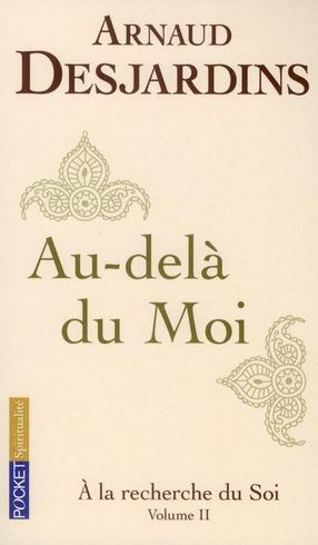 A LA RECHERCHE DU SOI - TOME 2 - VOL02