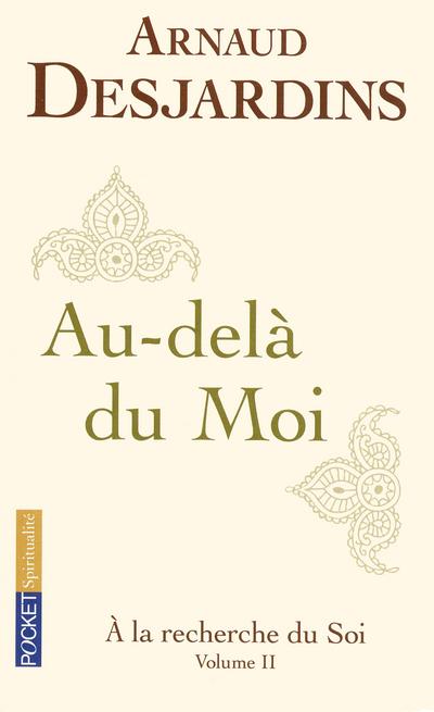 A LA RECHERCHE DU SOI - TOME 2 - VOL2