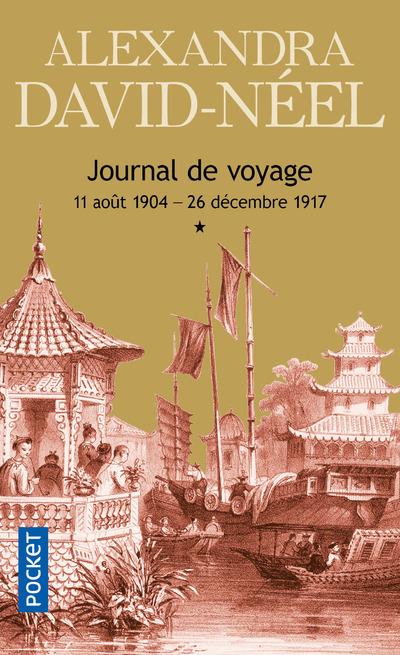 JOURNAL DE VOYAGE - TOME 1 - VOLUME 01