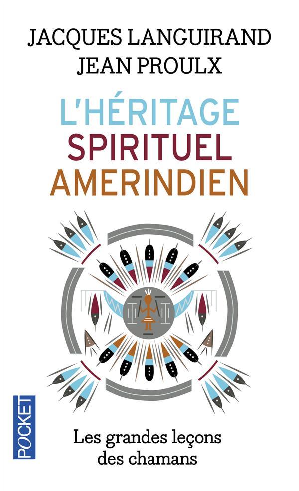 L'HERITAGE SPIRITUEL AMERINDIEN