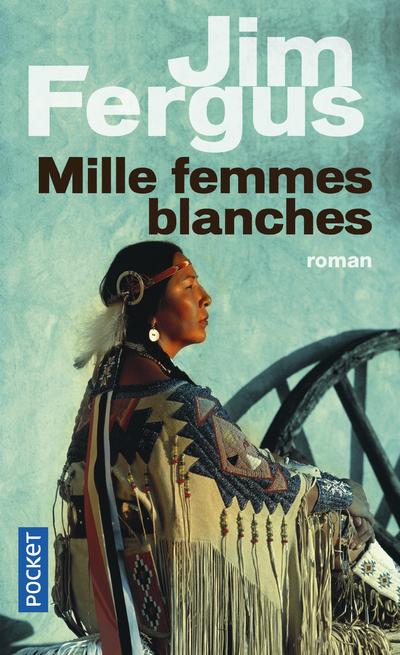 MILLE FEMMES BLANCHES - VOL01