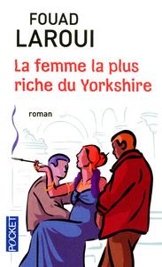 LA FEMME LA PLUS RICHE DU YORKSHIRE