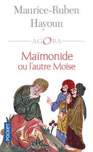 MAIMONIDE OU L'AUTRE MOISE