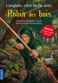 L'ANGLAIS, C'EST FACILE AVEC ROBIN DES BOIS (SANS CD)