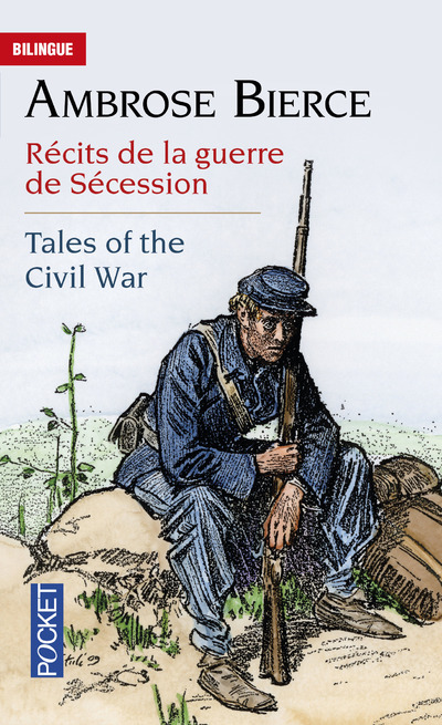 RECITS DE LA GUERRE DE SECESSION / TALES OF THE CIVIL WAR