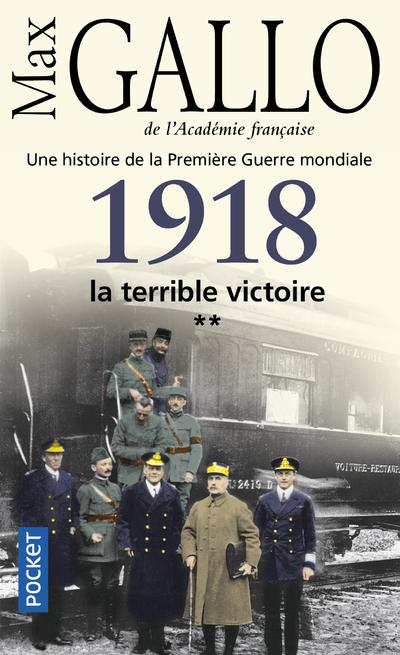1918, LA TERRIBLE VICTOIRE - VOL2