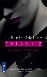 S.E.C.R.E.T. - TOME 2 SECRETS D'INITIEES - VOLUME 02