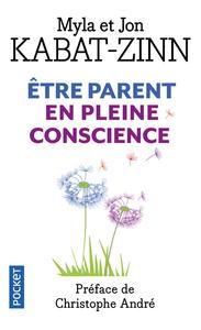 ETRE PARENT EN PLEINE CONSCIENCE